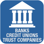 Banks/Credit Unions/Trust Companies