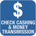 Check Cashing & Money Transmission