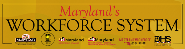 Maryland's Workforce System